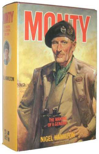 Monty: The Making of a General : 1887-1942