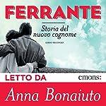 Storia del nuovo cognome (L'amica geniale 2) | Elena Ferrante