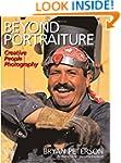 Beyond Portraiture: Creative People P...