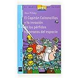El Capitán Calzoncillos y la invasión de los pérfidos tiparracos del espacio (El Capitan Calzoncillos)