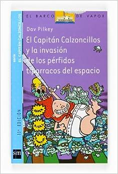 El Capitán Calzoncillos y la invasión de los pérfidos