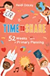 Time to Share: 52 Weeks of Primary