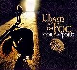 Cor de Porc L'HAM DE FOC