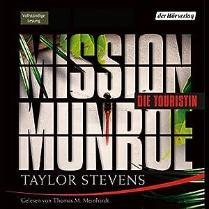 Mission Munroe: Die Touristin Hörbuch