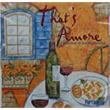 That's Amore: A Collection of Italian Favorites (Pier 1)