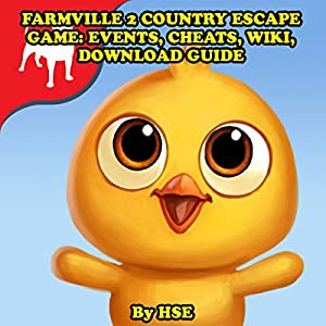 Farmville 2 Country Escape Game: Events, Cheats, Wiki, Download Guide Audiobook