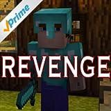 Revenge (Minecraft Creeper Song) (feat. CaptainSparklez)