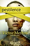 Pestilence - A Medical Thriller (The Plague Trilogy)