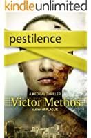 Pestilence - A Medical Thriller (The Plague Trilogy Book 2)