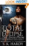 TOTAL ECLIPSE: The Evolution (SIN CITY HEAT Book 7)