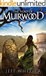 The Void of Muirwood (Covenant of Mui...