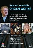 Howard Goodall's Organ Works