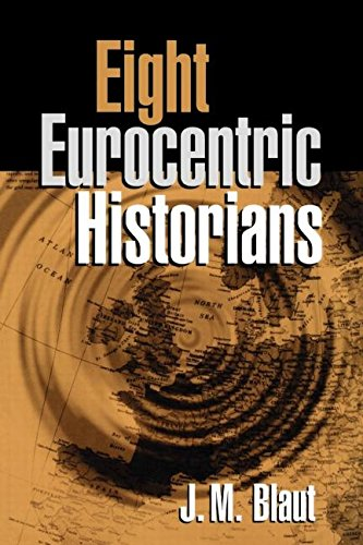 Eight Eurocentric Historians