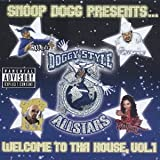 Doggy Style All Stars Snoop Dogg Presents Welcome To Tha House, Vol.1