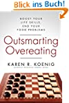 Outsmarting Overeating: Boost Your Li...