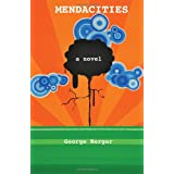Mendacities ~ George Berger