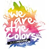 We Are the Colors (DJ Tht Remix)
