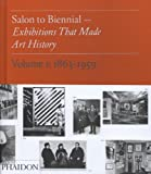 Salon to Biennial: Volume 1