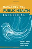 img - for Managing the Public Health Enterprise book / textbook / text book