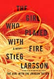 The Girl Who Played with Fire eBook: Stieg Larsson