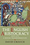 The English Aristocracy, 1070-1272: A...