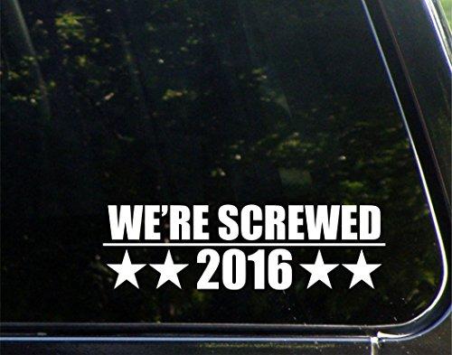 we-re-atornilladas-de-2016-8-3-4-x-2-3-4-die-cut-vinilo-adhesivo-bumper-adhesivo-para-ventanas-coche