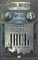Burton & Swinburne L'Étrange affaire de Spring Heeled Jack