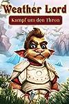 Herr des Wetters: Kampf um den Thron...