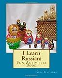I Learn Russian: Fun Activities Book