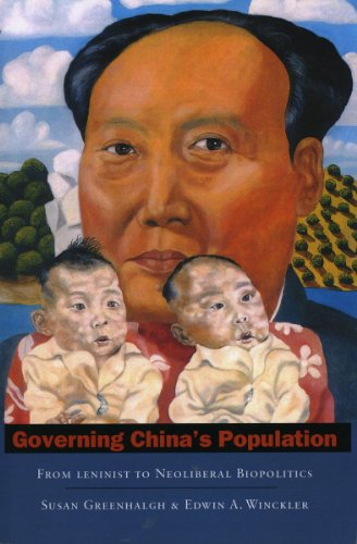 Governing China's Population: From Leninist to Neoliberal...