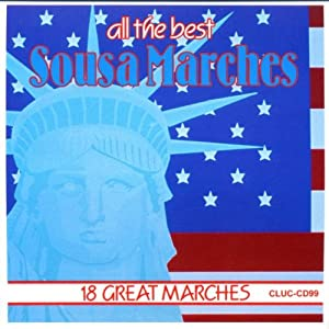 All the Best Sousa Marches