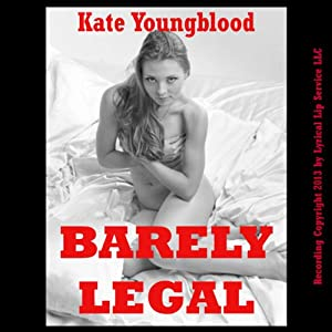 Barely Legal: Five Young Slut Erotica Stories | [Kate Youngblood]