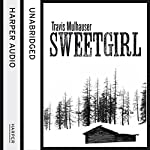 Sweetgirl | Travis Mulhauser