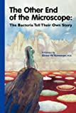 The Other End of the Microscope: The Bacteria Tell Their Own Story (1555812279) by Elmer W. Koneman