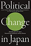 img - for Political Change in Japan: Electoral Behavior, Party Realignment, and the Koizumi Reforms book / textbook / text book