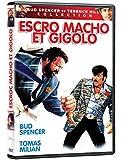 Escro macho et gigolo (Version française)