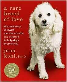 to Help Dogs Everywhere: Jana Kohl: 9781416564034: Amazon.com: Books