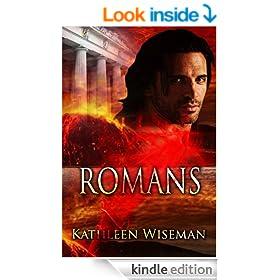 Romans (Early Christians Book 1) (Christian Romance / Religious Fiction Romance / Religious Historical Fiction)