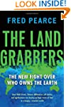 The Land Grabbers: The New Fight over...