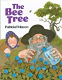 The Bee Tree (039921965X) by Polacco, Patricia