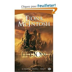 La trilogie: Le Dernier Souffle de Fiona Mcintosh 51OJPIUL-aL._BO2,204,203,200_PIsitb-sticker-arrow-click,TopRight,35,-76_AA300_SH20_OU08_