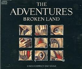 Broken Land The Adventures