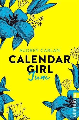 Calendar Girl Juni (Calendar Girl Buch 6)