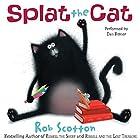 Splat the Cat Hörbuch von Rob Scotton Gesprochen von: Dan Bittner