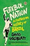 Futebol Nation: A Footballing History...
