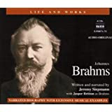 Brahms: His Life and Works (L&