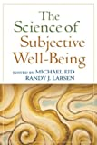 Cover of Science of Subjective Well-being by  1606230735