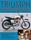 Triumph Motorcycle Restoration: Pre-Unit