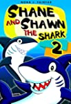 Books for Kids : Shane and Shawn the...