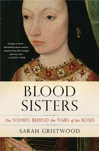 Sarah Gristwood - Blood Sisters